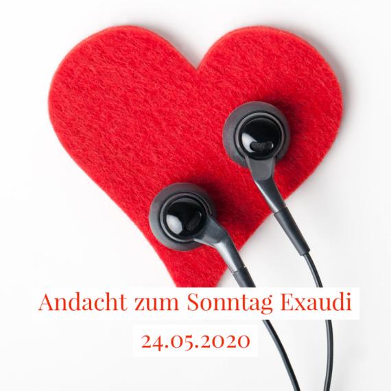 Podcast-Andacht zum 24. Mai, dem Sonntag Exaudi