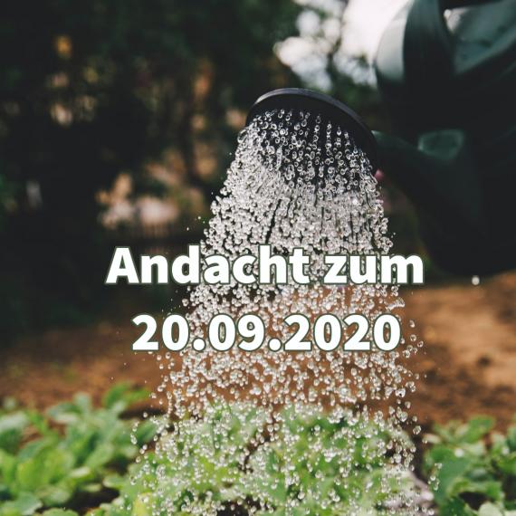 Podcast-Andacht zum 20. September