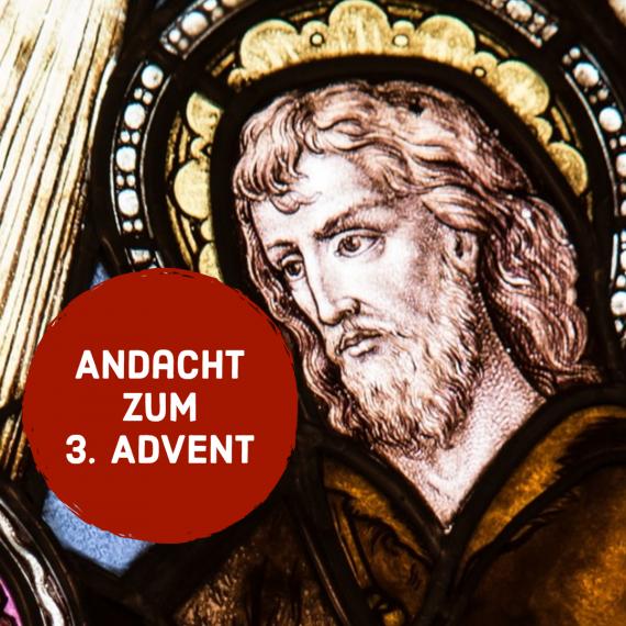 Podcast-Andacht zum 3. Advent