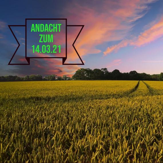 Podcast-Andacht zum 14. März